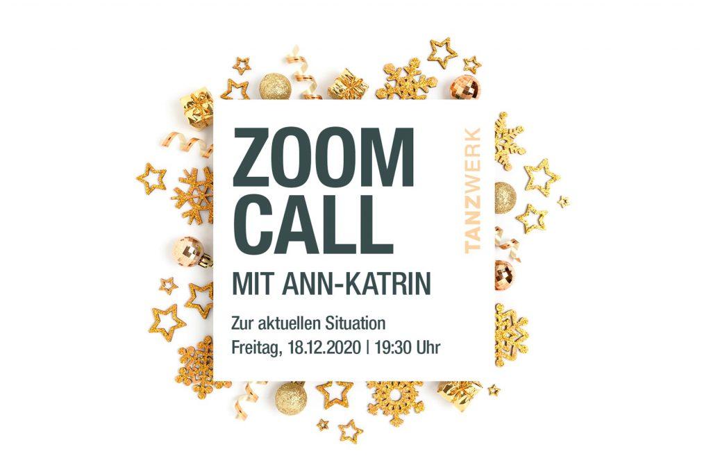 TANZWERK Zoom Call mit Ann-Katrin zur aktuellen Corona-Tanzwerk-Lage
